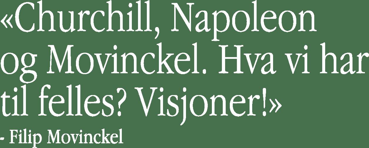 0.Churchill, Napoleon  og Movinckel. Hva vi har  til felles_ Vis.png